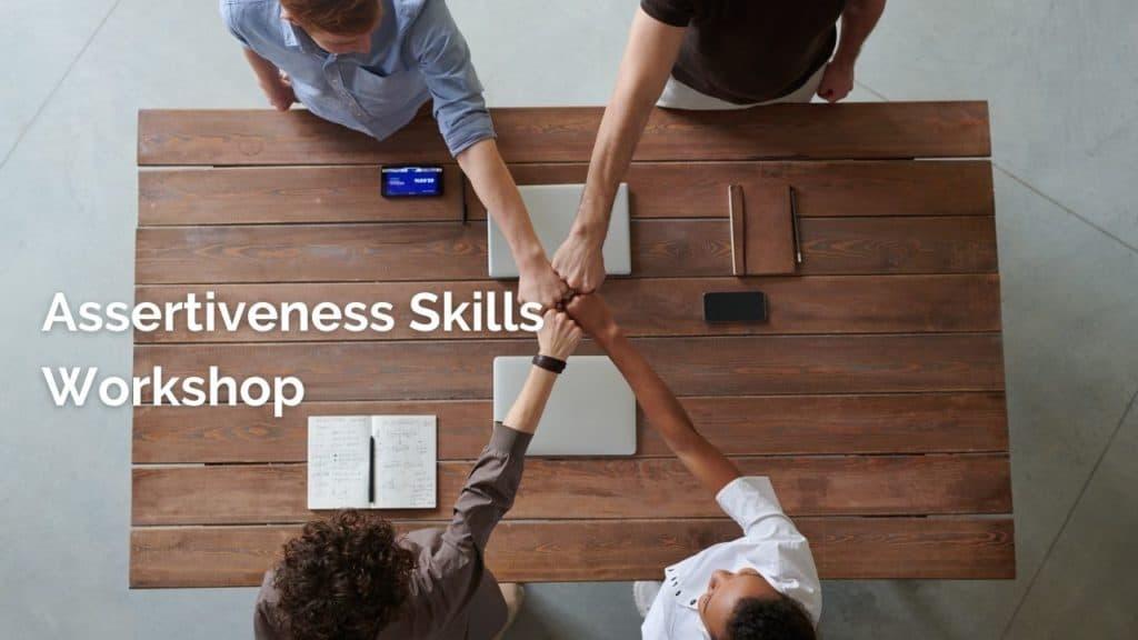 Assertiveness Skills Workshop by Kay Leslie