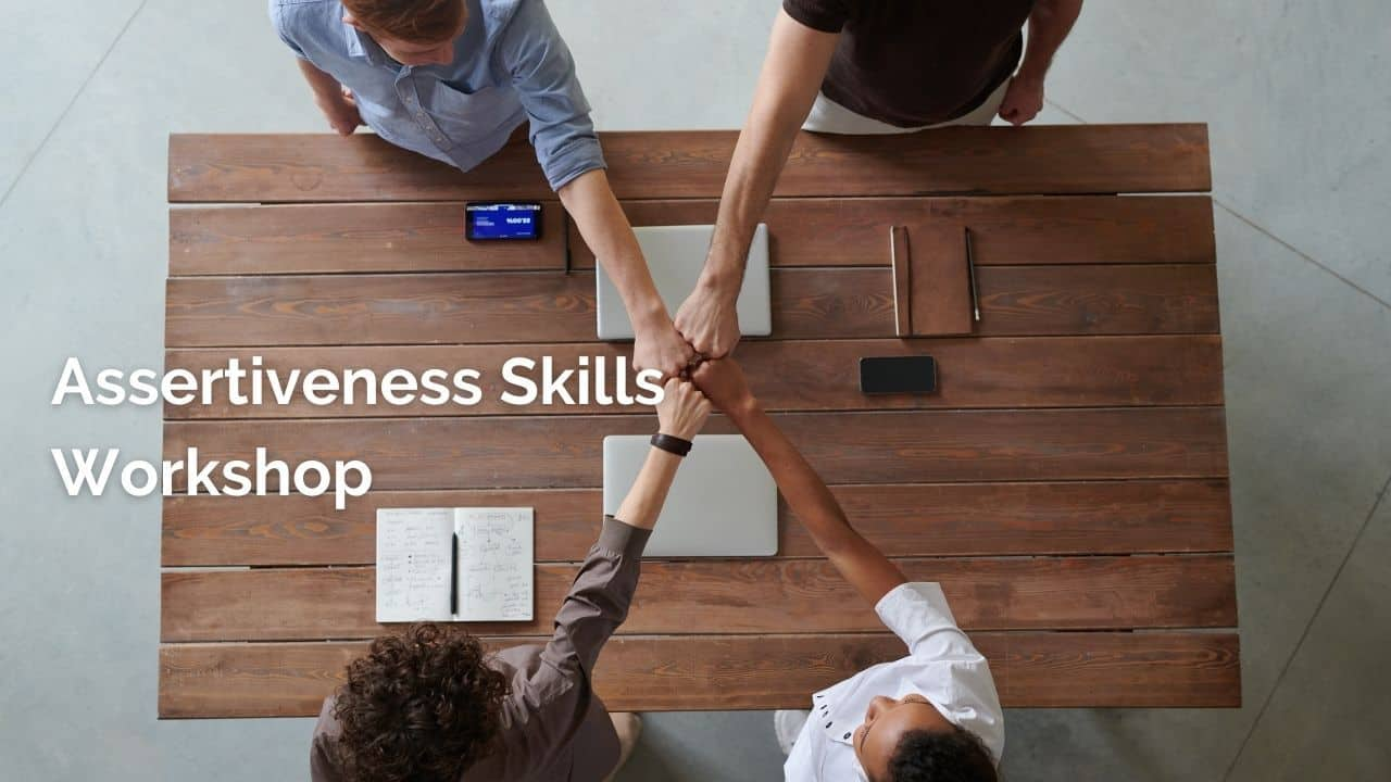 Assertiveness Skills Workshop by Kay Leslie