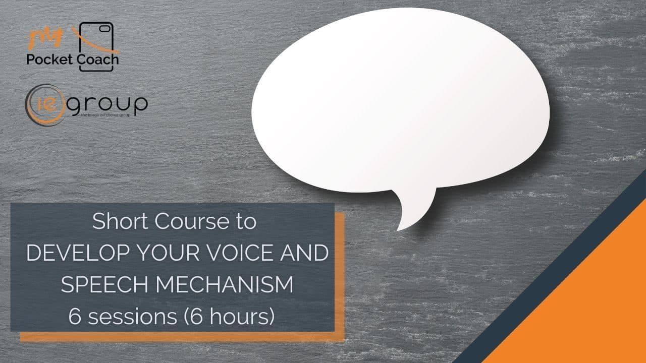Develop your Voice and Speech Mechanism – Short Course by MPC and IE Group