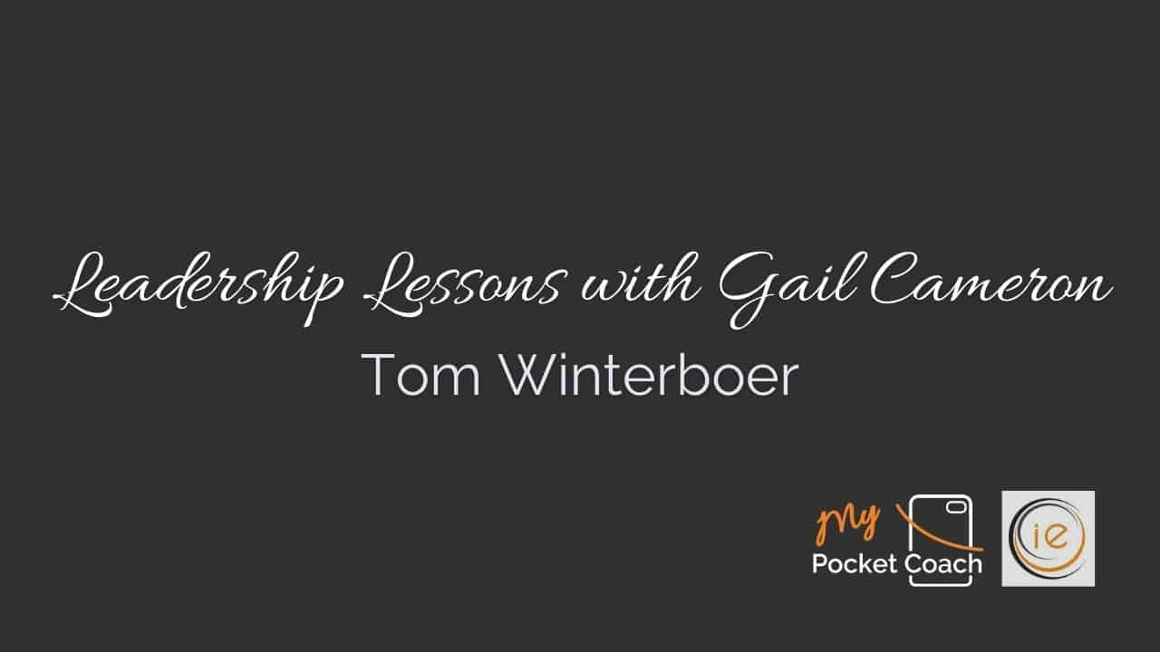 Leadership Lessons with Tom Winterboer